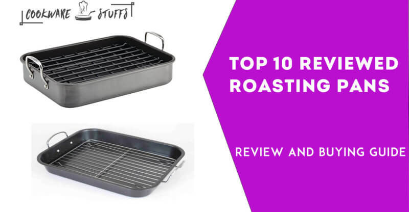 10 best roasting pans review