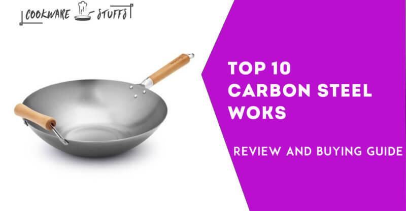 10 best Carbon Steel Woks
