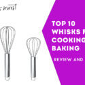 10 best whisks for cooking and baking review